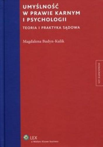 Okładka książki Umyślność w prawie karnym i psychologii