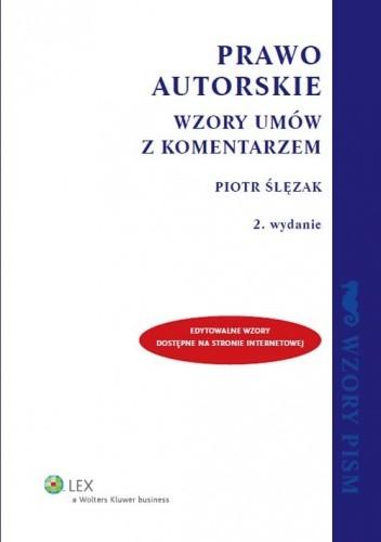 Okładka książki Prawo autorskie. Wzory umów z komentarzem