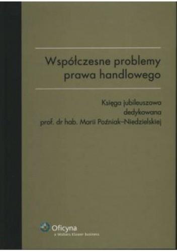 Okładka książki Współczesne problemy prawa handlowego