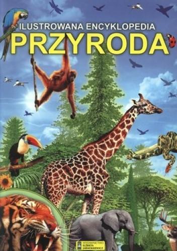 Okładka książki Przyroda. Ilustrowana encyklopedia