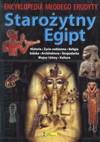 Okładka książki Starożytny Egipt. Encyklopedia młodego erudyty