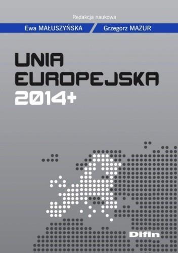 Okładka książki Unia Europejska 2014+