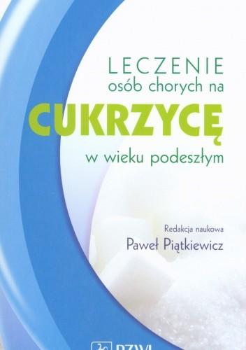 Okładka książki Leczenie osób chorych na cukrzycę w wieku podeszłym