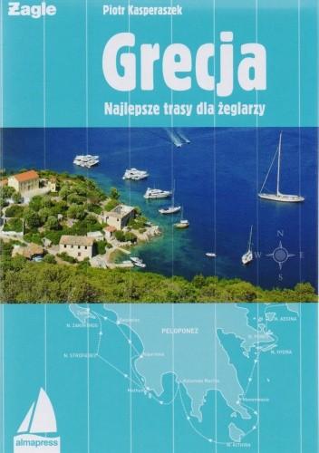 Okładka książki Grecja. Najlepsze trasy dla żeglarzy