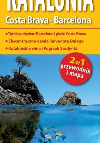 Okładka książki Katalonia. Barcelona. Costa Brava. Przewodnik i mapa. 1:300 000. ExpressMap