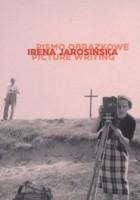 Irena Jarosińska. Pismo obrazkowe