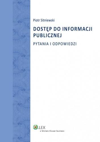 Okładka książki Dostęp do informacji publicznej. Pytania i odpowiedzi
