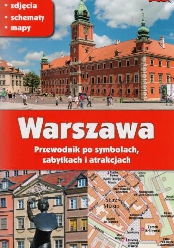 Okładka książki Warszawa. Przewodnik po symbolach, zabytkach i atrakcjach