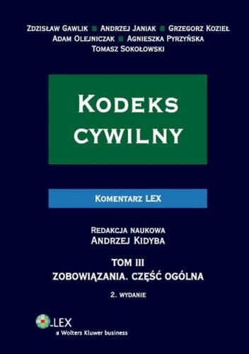 Okładka książki Kodeks cywilny. Komentarz. Tom 3. Zobowiązania. Część ogólna