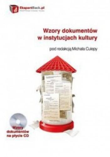 Okładka książki Wzory dokumentów w instytucjach kultury + CD