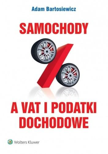 Okładka książki Samochody a VAT i podatki dochodowe