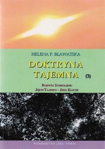 Okładka książki Doktryna tajemna. Tom 3. Rozwój symbolizmu