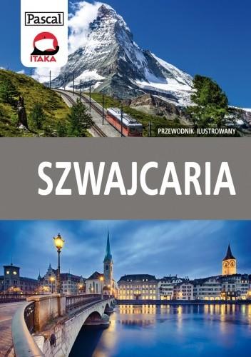 Okładka książki Szwajcaria. Przewodnik ilustrowany