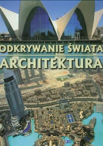Okładka książki Odkrywanie świata. Architektura