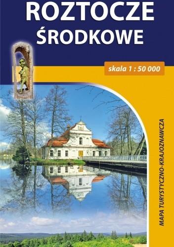 Okładka książki Roztocze Środkowe. Mapa turystyczno-krajoznawcza. 1:50 000. Compass