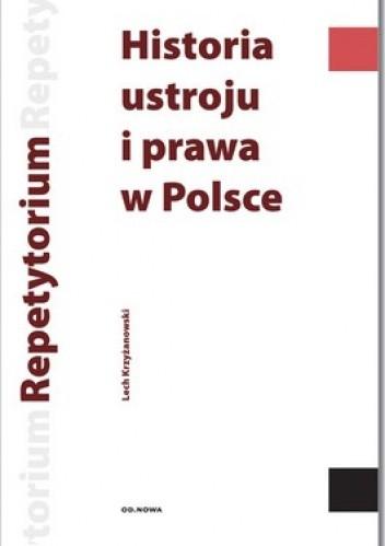 Okładka książki Historia ustroju i prawa w Polsce. Repetytytorium