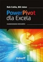 Power Pivot dla Excela. Zaawansowane możliwości