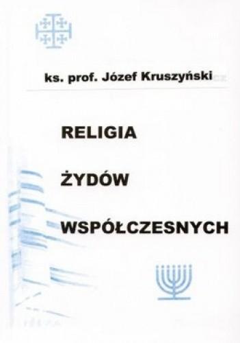Okładka książki Religia Żydów współczesnych