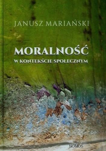 Okładka książki Moralność w kontekście społecznym