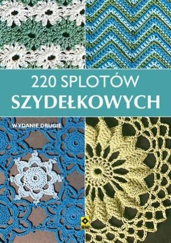 Okładka książki 220 splotów szydełkowych