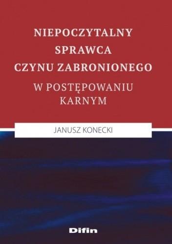 Okładka książki Niepoczytalny sprawca czynu zabronionego w postępowaniu karnym