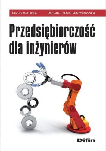 Okładka książki Przedsiębiorczość dla inżynierów