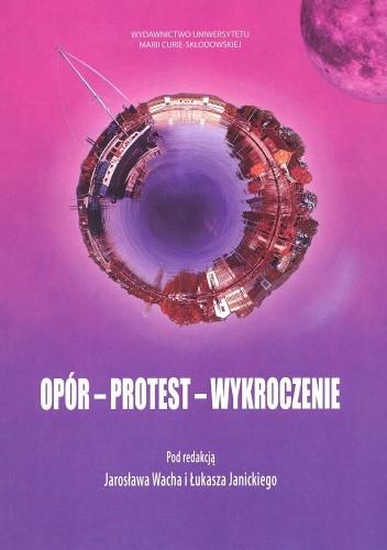 Okładka książki Opór - protest - wykroczenie