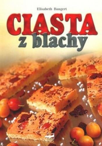 Okładka książki Ciasta z blachy