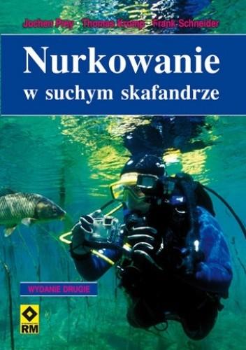 Okładka książki Nurkowanie w suchym skafandrze