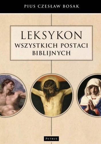 Okładka książki Leksykon wszystkich postaci biblijnych