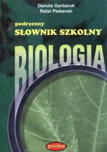 Okładka książki Podręczny słownik szkolny. Biologia