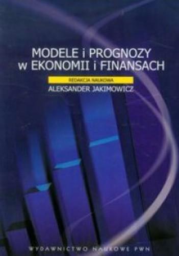 Okładka książki Modele i prognozy w ekonomii i finansach