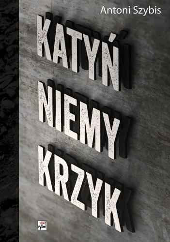Okładka książki Katyń. Niemy krzyk