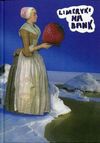 Okładka książki Limeryki na bank