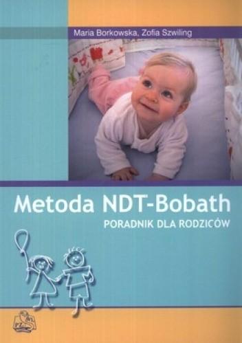 Okładka książki Metoda NDT-Bobath. Poradnik dla rodziców