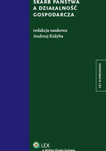 Okładka książki Skarb państwa a działalność gospodarcza