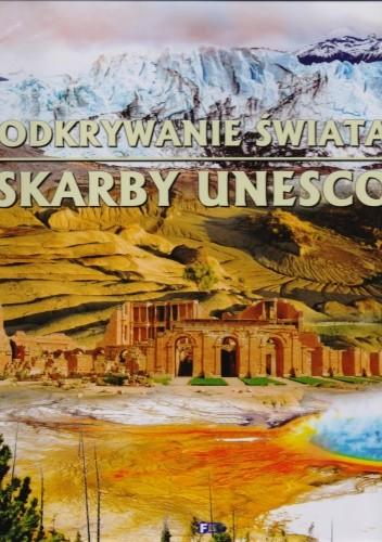 Okładka książki Odkrywanie świata. Skarby Unesco