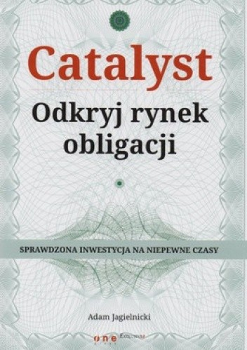Okładka książki Catalyst. Odkryj rynek obligacji