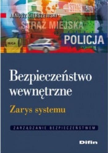 Okładka książki Bezpieczeństwo wewnętrzne. Zarys systemu