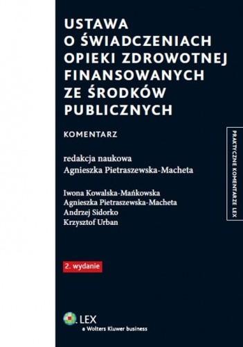 Okładka książki Ustawa o świadczeniach opieki zdrowotnej finansowanych ze środków publicznych. Komentarz