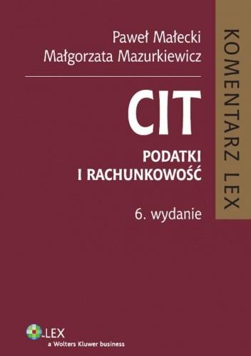 Okładka książki CIT. Podatki i rachunkowość. Komentarz