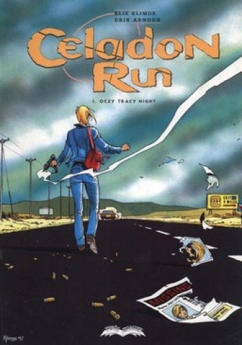 Okładka książki Celadon Run 1. Oczy Tracy Night