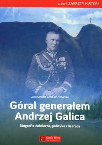 Okładka książki Góral generałem Andrzej Galica