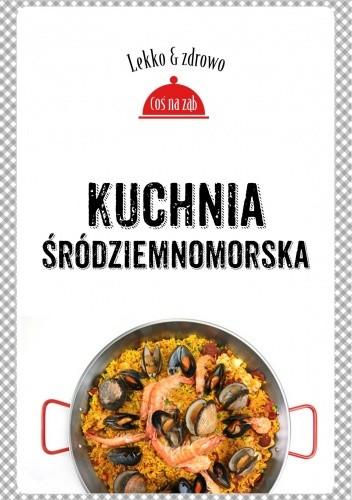 Okładka książki Kuchnia śródziemnomorska