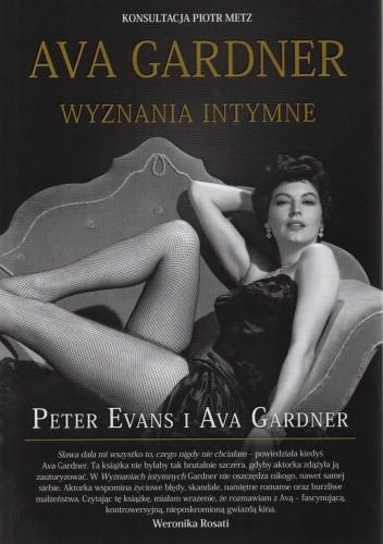 Okładka książki Ava Gardner. Wyznania intymne