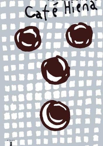 Okładka książki Cafe Hiena. Plan odprowadzania