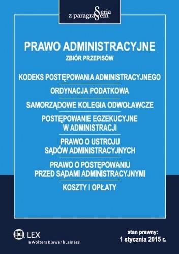 Okładka książki Prawo administracyjne. Zbiór przepisów