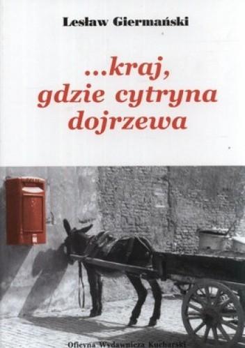 Okładka książki Kraj, gdzie cytryna dojrzewa