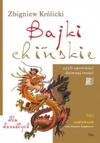 Okładka książki Bajki chińskie czyli opowieści dziwnej treści (CD)