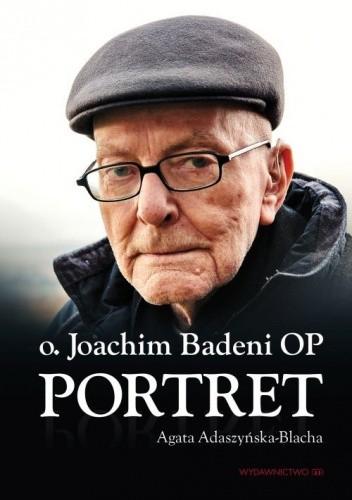 Okładka książki Joachim Badeni OP. Portret
